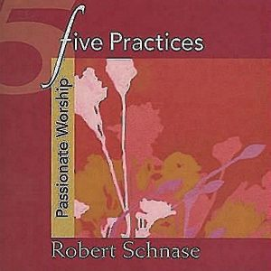 5 Practices - Passionate Worship 2
